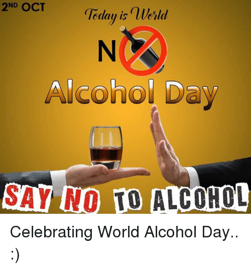 2nd-oct-geday-is-nlerld-alcohol-day-say-no-alcohol-4207211